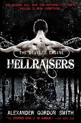 The Devil's Engine: Hellraisers By Alexander Gordon Smith