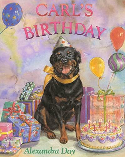 Carl's Birthday By Alexandra Day
