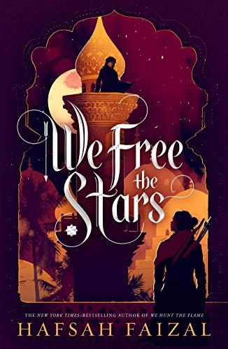 We Free the Stars von Hafsah Faizal