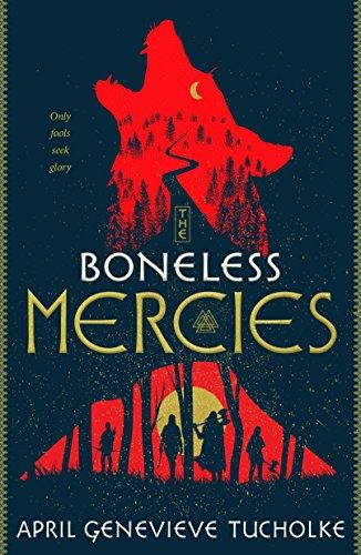 Boneless Mercies (International Edition) By April Tucholke