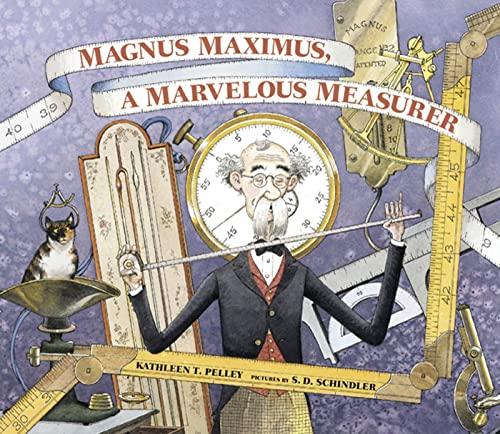 Magnus Maximus, a Marvelous Measurer By Kathleen T Pelley