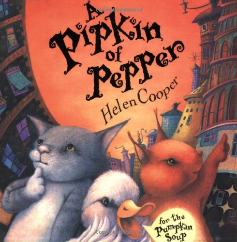 A Pipkin of Pepper By Fellow and Tutor in English Helen Cooper (University College Oxford)