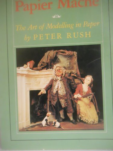 Papier Mache By Peter Rush