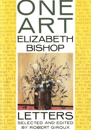 One Art: Letters von Elizabeth Bishop