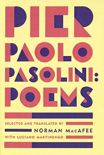 Pier Paolo Pasolini: Poems By Enzo Siciliano