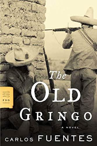 Old Gringo By Carlos Fuentes