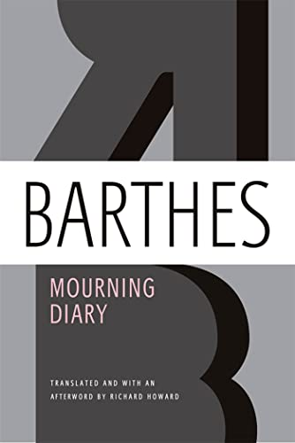 Mourning Diary von Professor Roland Barthes (Formerly, University of Paris)
