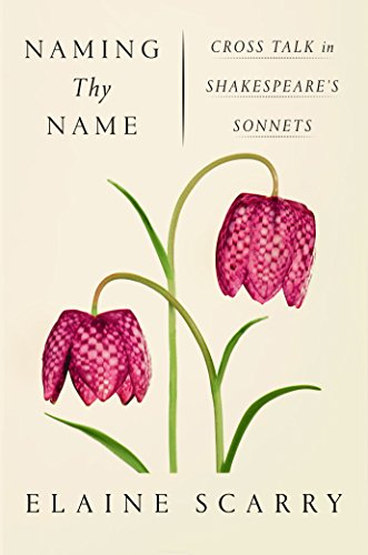 Naming Thy Name By Elaine Scarry (Harvard University)