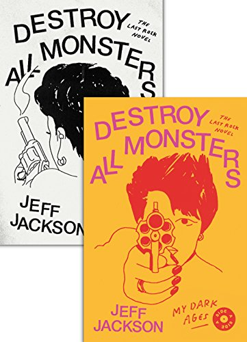 Destroy All Monsters By Jeff Jackson