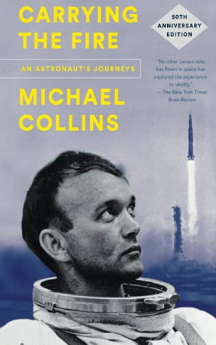 Carrying the Fire von Michael Collins