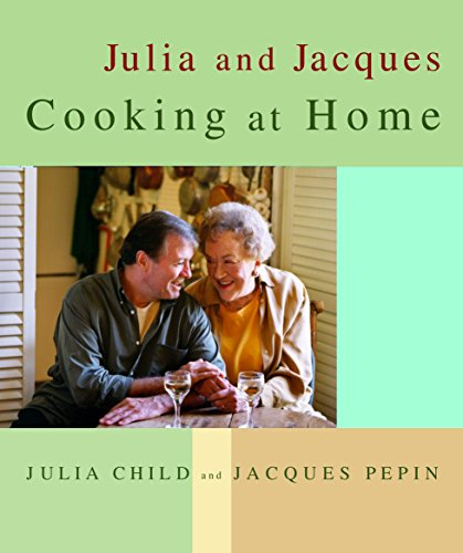 Julia and Jacques Cooking at Home By Julia Child