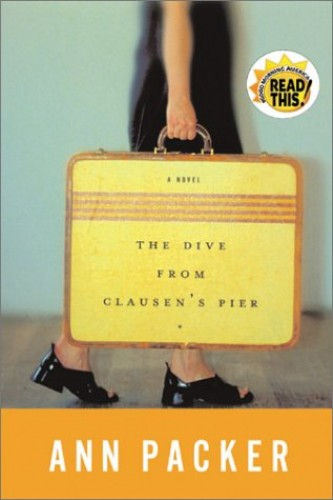 The Dive from Clausen's Pier / Ann Packer. By Ann Packer