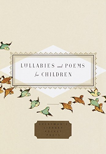 Lullabies and Poems for Children By Edited by Diana Secker Larson