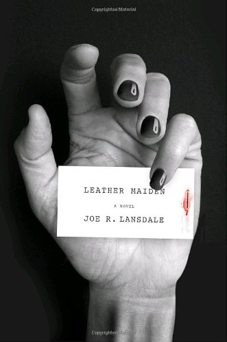 Leather Maiden By Joe Lansdale