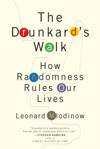 The Drunkard's Walk By Leonard Mlodinow