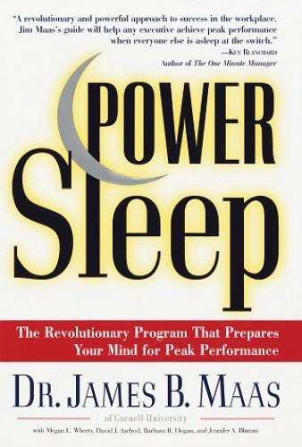The Sleep Advantage By James B. Maas