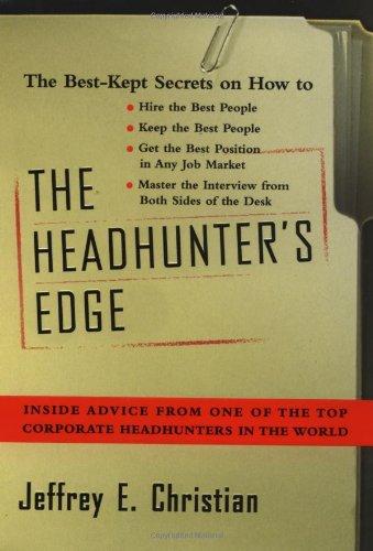 Headhunter Confidential By Jeffrey E. Christian