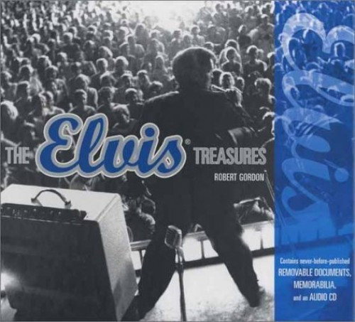 The Elvis Treasures By Robert Gordon