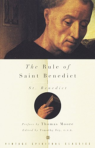 The Rule of St Benedict By St Benedict