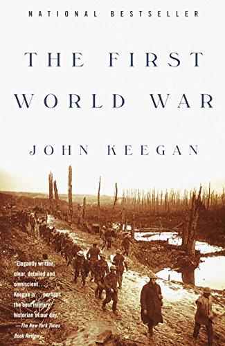 The First World War By Sir John Keegan