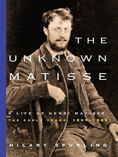 The Unknown Matisse von Hilary Spurling
