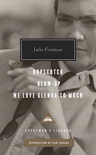 Hopscotch, Blow-Up, We Love Glenda So Much By Julio Cortazar