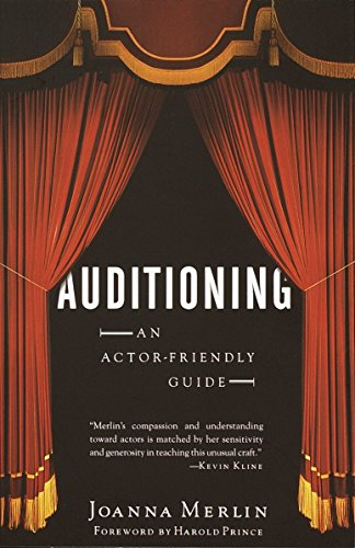 Auditioning: an Actor-Friendly Guid by Merlin Joanna