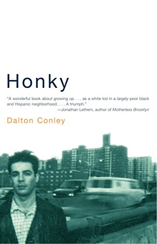 Honky By Dalton Conley (New York University)