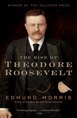 Rise Of Theodore Roosevelt von Edmund Morris