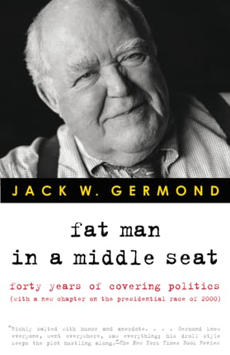Fat Man in a Middle Seat By Jack W Germond