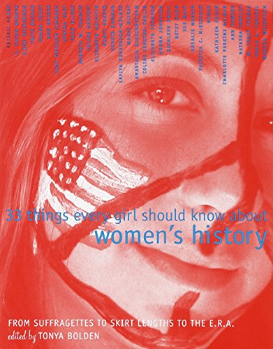 33 Things Every Girl Should Know About Women's History By Tonya Bolden