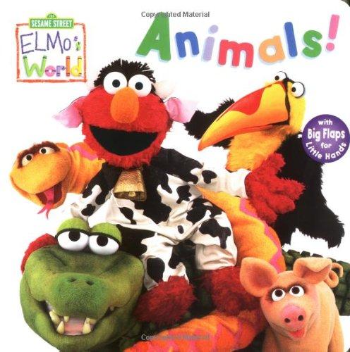 Elmo's World: Animals! By Random House