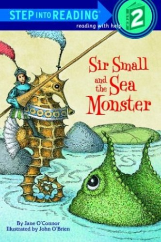 Sir Small and the Sea Monster By Jane O'Connor