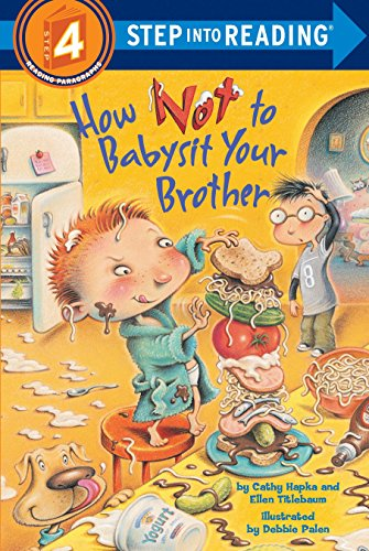 How Not To Babysit Your Brother By Cathy Hapka