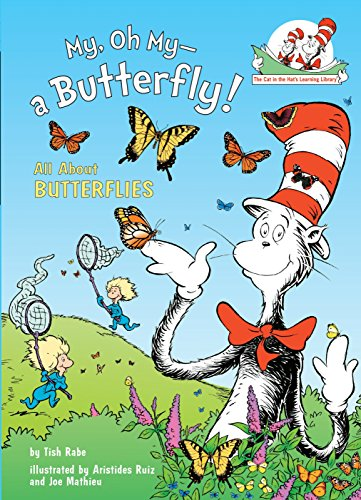My, Oh My--A Butterfly! By Tish Rabe