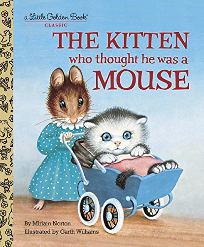 LGB The Kitten Who Thought He Was A Mouse By Miriam Norton
