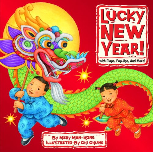 Lucky New Year! By Mary Man-Kong