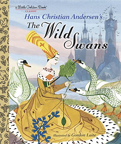 The Wild Swans (Little Golden Books) By H.C. Anderson Book
