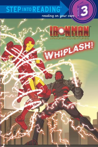 Iron Man Armored Adventures: Whiplash! By D R Shealy