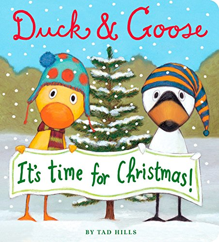 Duck & Goose, It's Time For Christmas By Tad Hills