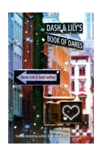 Dash & Lily's Book of Dares By Rachel Levithan Cohn