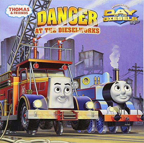 Danger at the Dieselworks By REV W Awdry