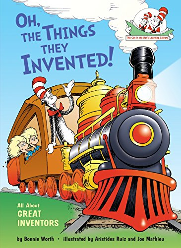Oh, the Things They Invented! By Bonnie Worth