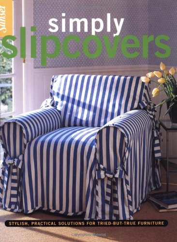 Simply Slipcovers By Sunset Books