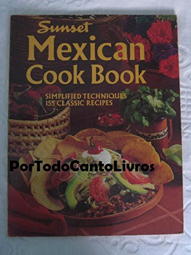Mexican Cookbook By Sunset Books