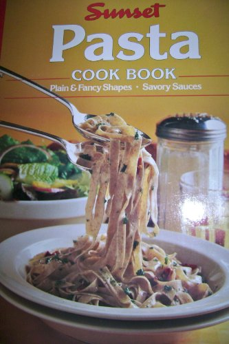 Pasta Cook Book By Sunset