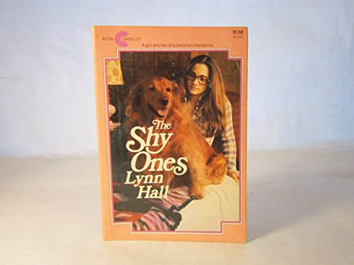 The Shy Ones By Lynn Hall