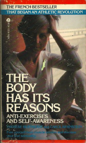 The Body Has Its Reasons By Carol Bernstein