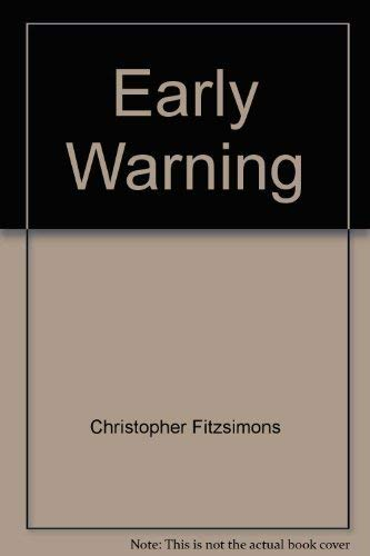 Early Warning By Christopher Fitzsimons