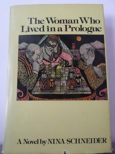 Woman Who Lived in a Prologue By Nina Schneider